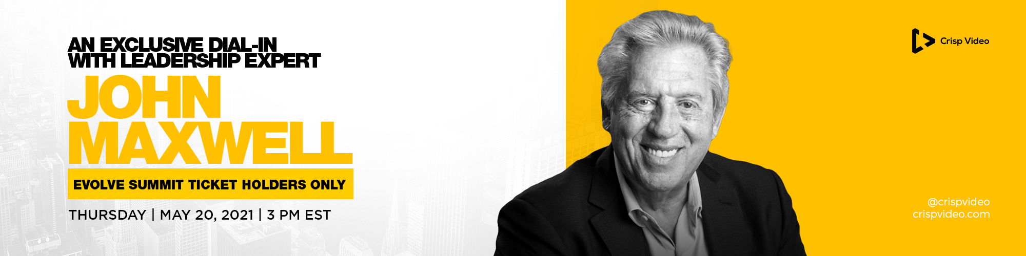 John Maxwell May 20th EVOLVE Summit exclusive dial-in